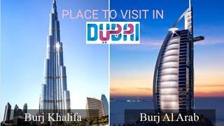 Top 10 place to visit in Dubai