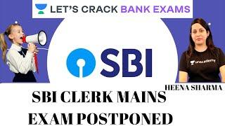 SBI Clerk Mains Exam Postponed | Target Bank Exams | Heena Sharma