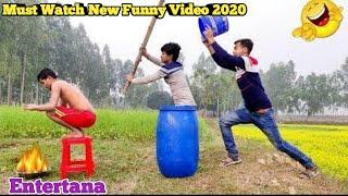 Must Watch New Funny Video 2020/Top New Comedy Video 2020/Entertana