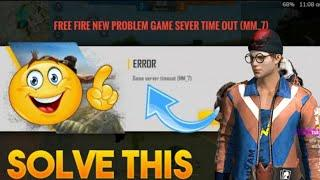 FreeFire Game Server Timeout (mm_7) Problem 6 November   FreeFire Auto Back Problem