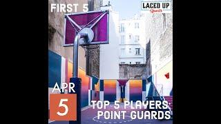 First 5: NBA Top 5 Players Series - Point Guards