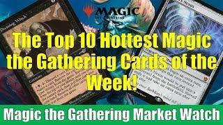 MTG Market Watch Top 10 Hottest Magic Cards if the Week: Ugin's Nexus and More