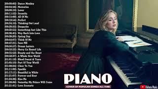 Top Piano Covers of Popular Songs 2019 - Best Instrumental Piano Covers All Time