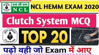 Clutch System Top 20 For NCL HEMM All Operator Exam  New Syllabus 2020..