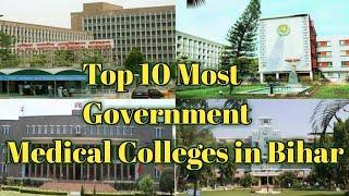 Top 10 Most Government Medical Colleges in Bihar // Govt. Medical College in Bihar // AIIMS PATNA
