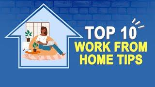 Top 10 Work From Home Tips to Improve Productivity | Watch Video
