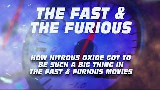 HOW NITROUS OXIDE BECAME A THING IN FAST & FURIOUS MOVIES