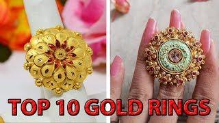 TOP 10 BEAUTIFUL GOLD RING DESIGNS FOR WOMEN 2019 WITH PRICE