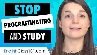 Learn the Top 10 Ways to Stop procrastinating and Study in English