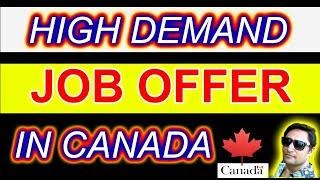 High Demand Job Offer in Canada : Top 10 (2020)