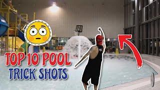 My Top 10 Swimming Pool Trickshots