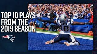 Top 10 Patriots Plays from the 2019 Season | NFL Highlights