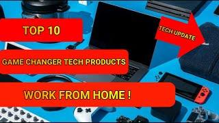 Master your Work from Home Now!!! Top 10 game changer tech products for work from home |