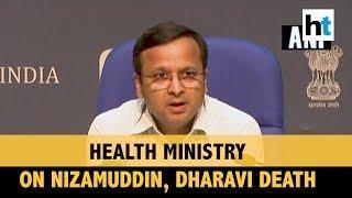 COVID-19   Nizamuddin cases tracing; Dharavi death: Health Ministry briefs