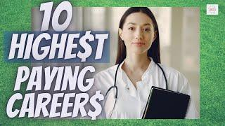 10 HIGHEST PAYING JOBS IN THE US! Careers that pay extremely well and command an incredible salary!