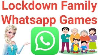 LOCKDOWN / QUARANTINE WHATSAPP FUN GAMES WITH FAMILY & FRIENDS | TOP TIME PASS GAMES | EASY TO PLAY