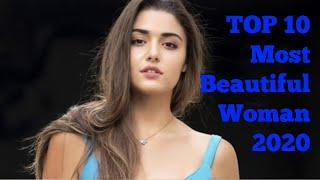 Top 10 Most Beautiful Woman in the world in 2020