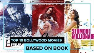 Top 10 Bollywood Movies based on Books