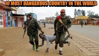 Top 10 Most Dangerous Country in the World 2020