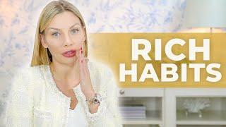 7 Rich People's Habits That Will Change Your Life