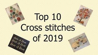 Top 10 cross stitch projects from 2019