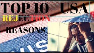 TOP 10 REASONS FOR USA NON - IMMIGRANT B1/B2 VISA REJECTION REASONS IN HINDI - BY ABHISEK SHARMA