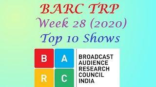 BARC TRP of Week 28 2020    Top 10 Indian Serials    Trp of this Week