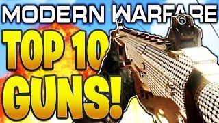 TOP 10 BEST GUNS IN MODERN WARFARE HISTORY! (MW2, MW3, COD 4, MODERN WARFARE BEST GUNS OF ALL TIME!)
