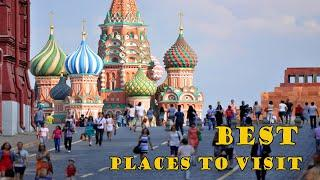 Best Places to Visit in Russia