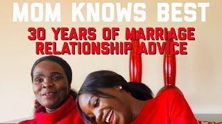 MOM KNOWS BEST : CHEATING & 30 YEARS of Marriage Relationship Advice| SOUTH AFRICAN YOUTUBER | MWEM