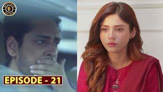 Mera Dil Mera Dushman Episode 21 | Alizeh Shah & Noman Sami | Top Pakistani Drama