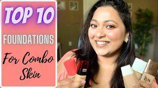 TOP 10 FOUNDATIONS FOR TEXTURED COMBO SKIN | DRUGSTORE AND HIGH END | SMITHY SONY