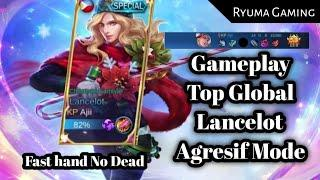 GAMEPLAY Lancelot Fast Hand Only [ Top Global Builds Lancelot ] By : ajii