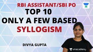 RBI Assistant 2020, SBI PO/Clerk 2020 | Top 10 Few Based Syllogism | Reasoning l Divya Gupta