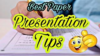 Best Paper Presentation Tips for Students    How to Write Answers in Board Exam   