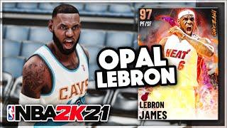 GALAXY OPAL LEBRON JAMES IS UNSTOPPABLE!! THIS IS A TOP 10 CARD IN NBA 2K21 MyTEAM!!