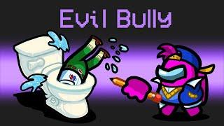 *BULLY* IMPOSTER Mod in Among Us