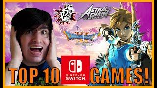 TOP 10 NINTENDO SWITCH GAMES!   Four years of the Switch!