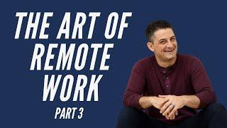 Top 10 Work from Home Productivity Tips [PART 3] | The Art of Remote Work Series