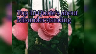 #misunderstading #anger#relationship Top 10 quote's about Misunderstanding