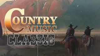 Classic Country Songs - Top 100 Classic Country Music Collection - Best Old Country Songs Of AllTime
