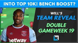 IN TOP 10k! Double Gameweek 19 Team reveal - Time to Bench Boost? Fantasy Premier League Tips GW19