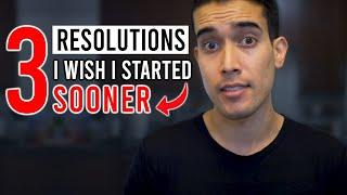 3 Game Changing New Year's Resolutions