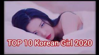 TOP 10 Korean Girl 2020