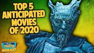 TOP 5 ANTICIPATED MOVIES OF 2020 | Double Toasted