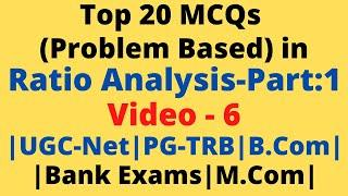 Top 20 Problem Based MCQs in Ratio Analysis| UGC-NET|PG-TRB|Commerce|Tamil Explanation - Workings|BR