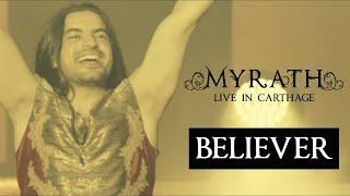 """Myrath - """"Believer"""" (Live in Carthage) - Out on April 17th"""