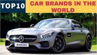 TOP10 CAR BRANDS IN THE WORLD