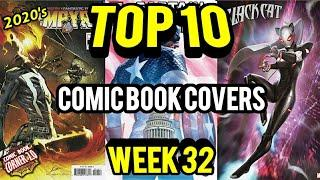 TOP 10 Comic Book Covers |  Week 32 NEW Comic Books 8/5/20