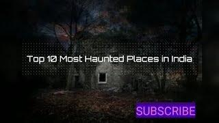 Top 10 most haunted place in India/// horra place// top 10 horror place